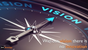 Navigating To A Distant Horizon: Vision and Innovation