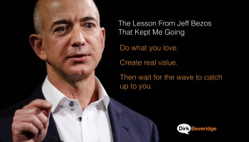 THE Lesson From Jeff Bezos That Kept Me Going